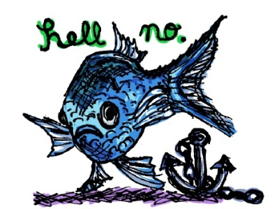 Hell No fish. Stupid Fish series, Volume 1. Marker and digital.