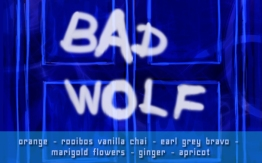 BAD WOLF, digital tea label