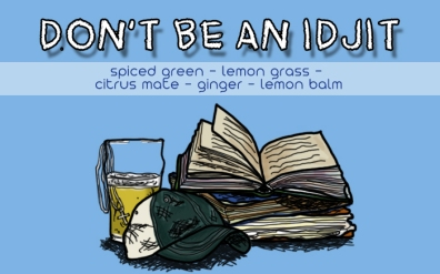 Don't Be an Idjit, digital tea label