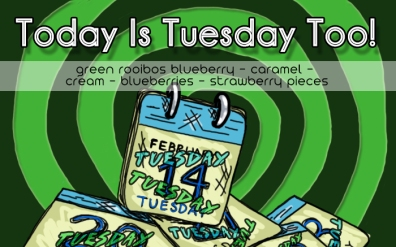 Today is Tuesday Too, digital tea label