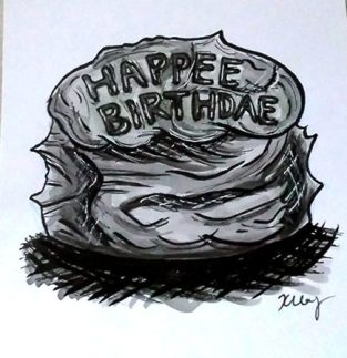 Happee Birthdae Cake, ink, white gelly roll and marker